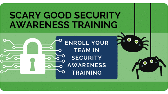 Enroll your team in security awareness training
