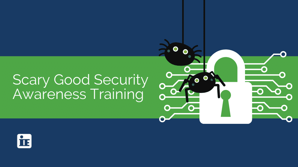 Scary Good Security Awareness Training