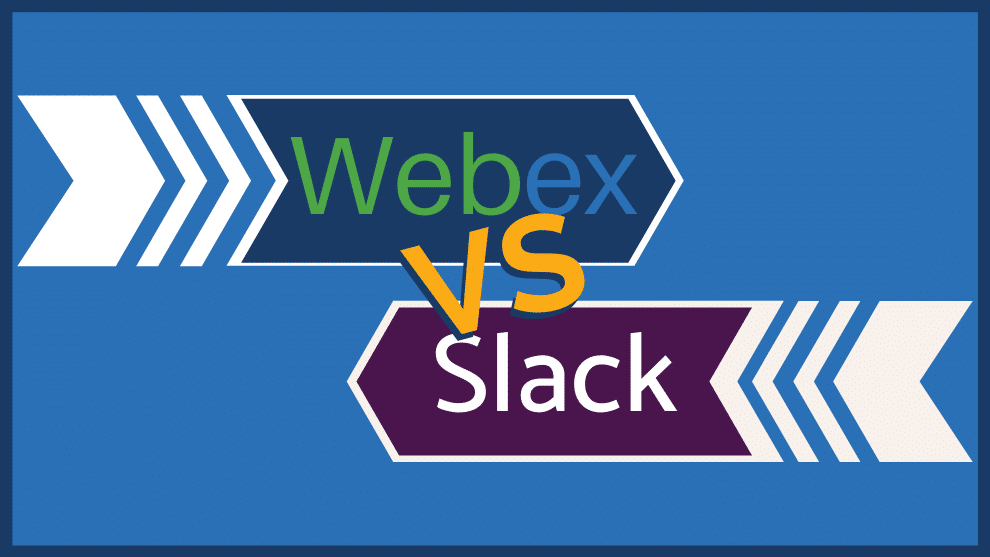 Webex Vs. Slack: Which Is the Better Team Collaboration Tool for Your Company?
