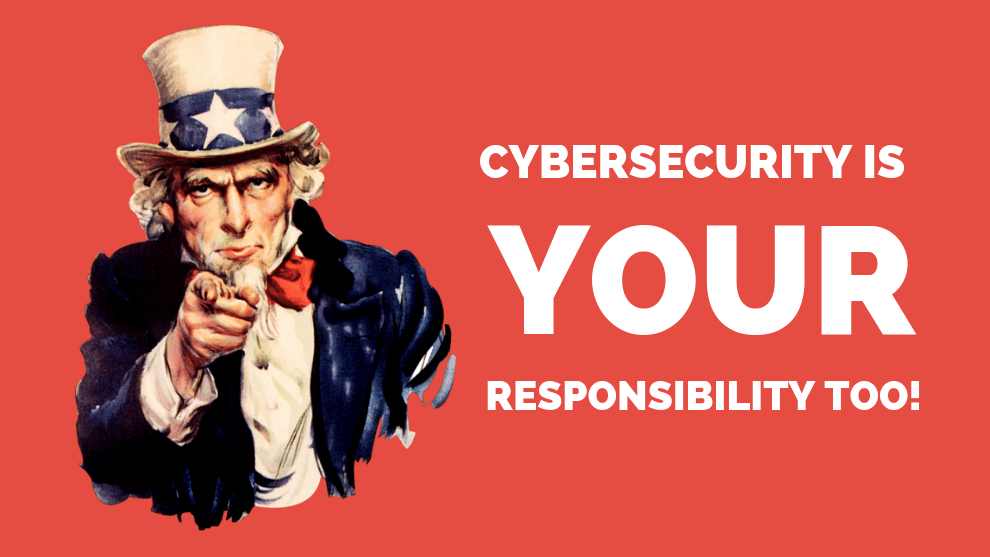 Cybersecurity is a Responsibility We All Share