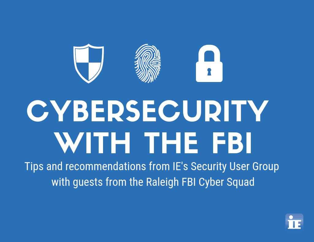 Cybersecurity Trends & Recommendations from the FBI Cyber Squad